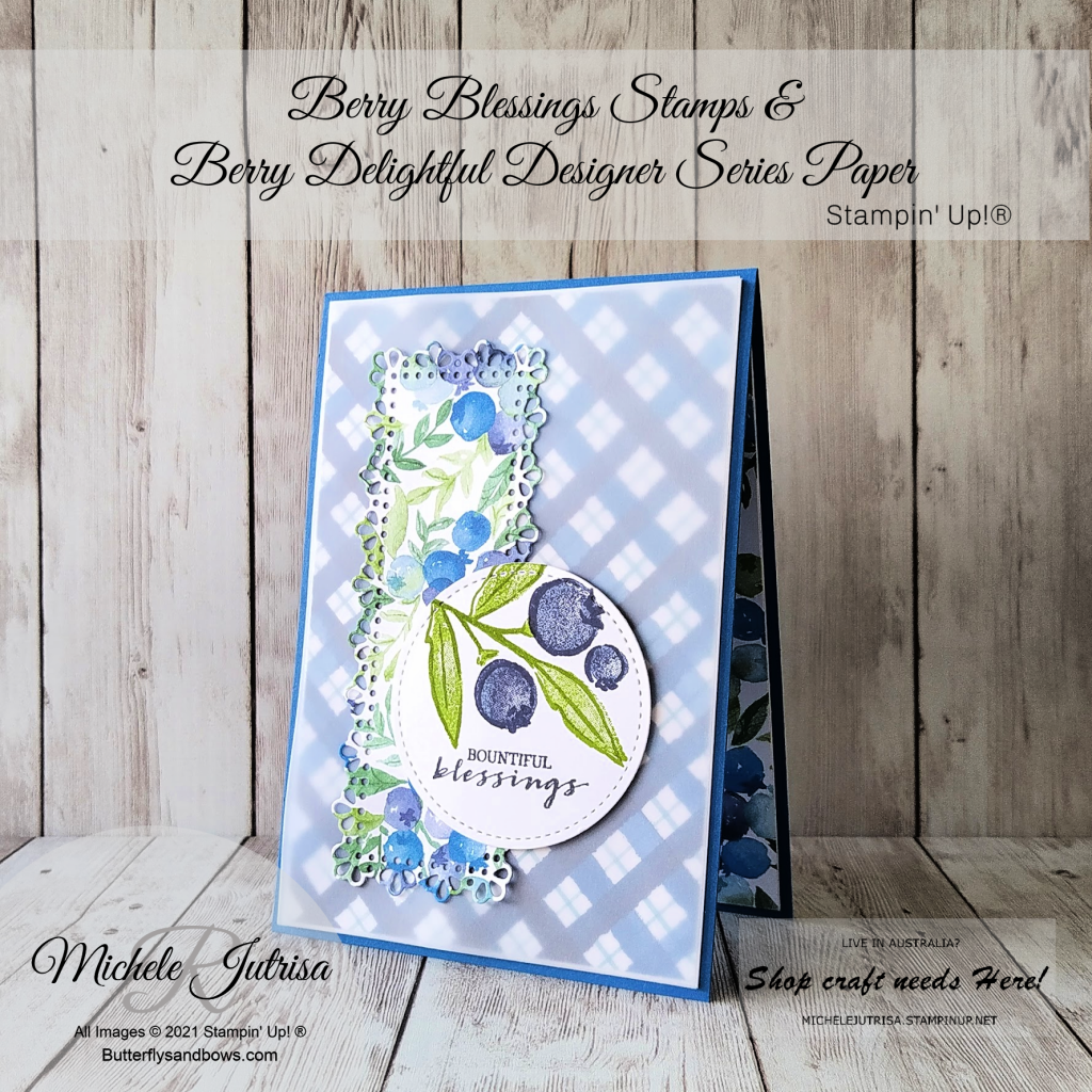 Berry Blessings Stamps & Berry Delight Designer Series Paper by Stampin' Up!