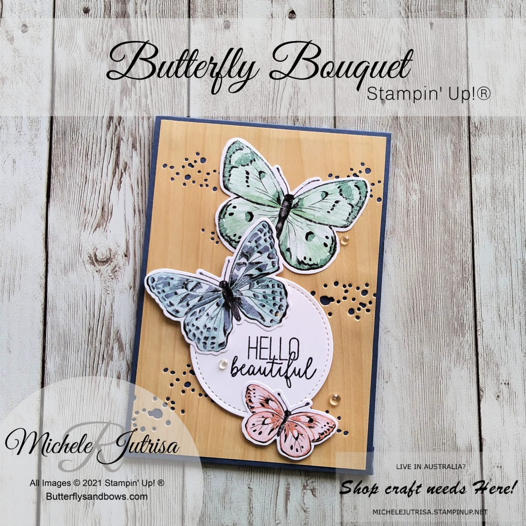 Butterfly Bouquet or Butterfly Brilliance Collection by Stampin' Up!