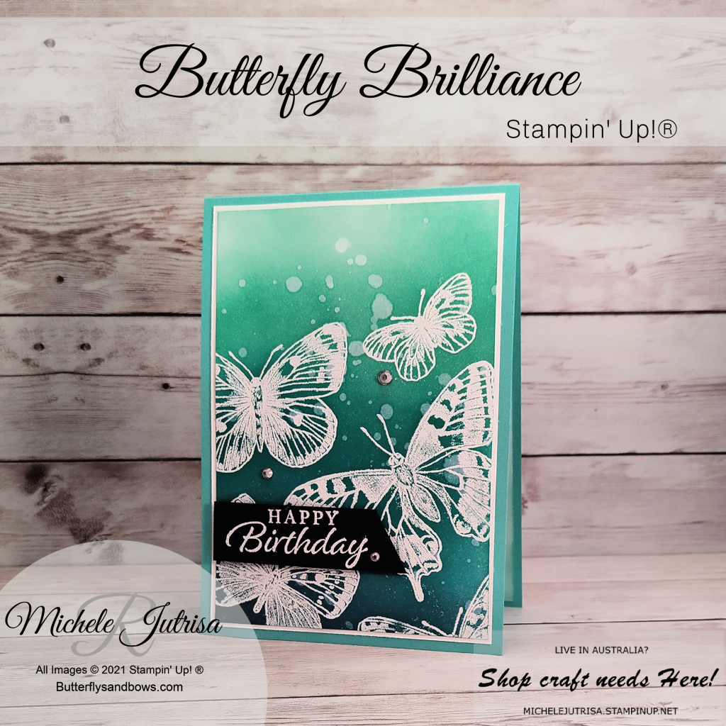 Butterfly Brilliance by Stampin' Up! Stamp Resist Technique