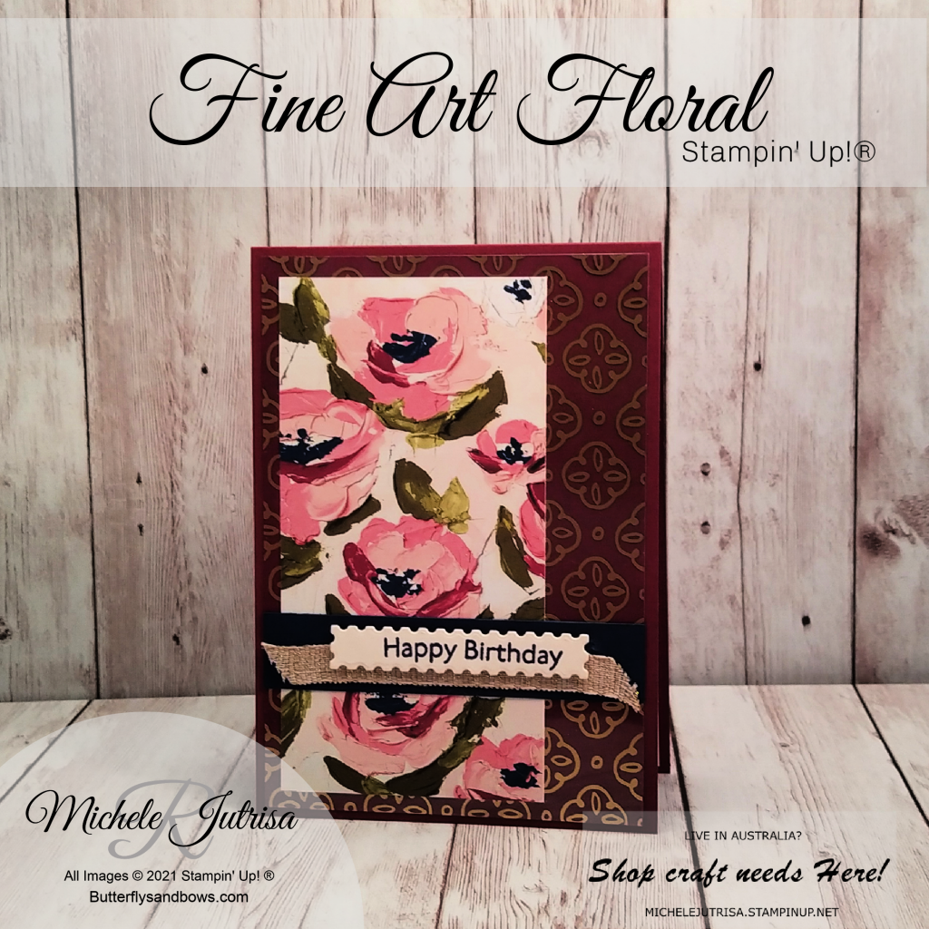 Fine Art Floral Suite by Stampin' Up!. This card uses the Golden Garden Designer Specialty Acetate