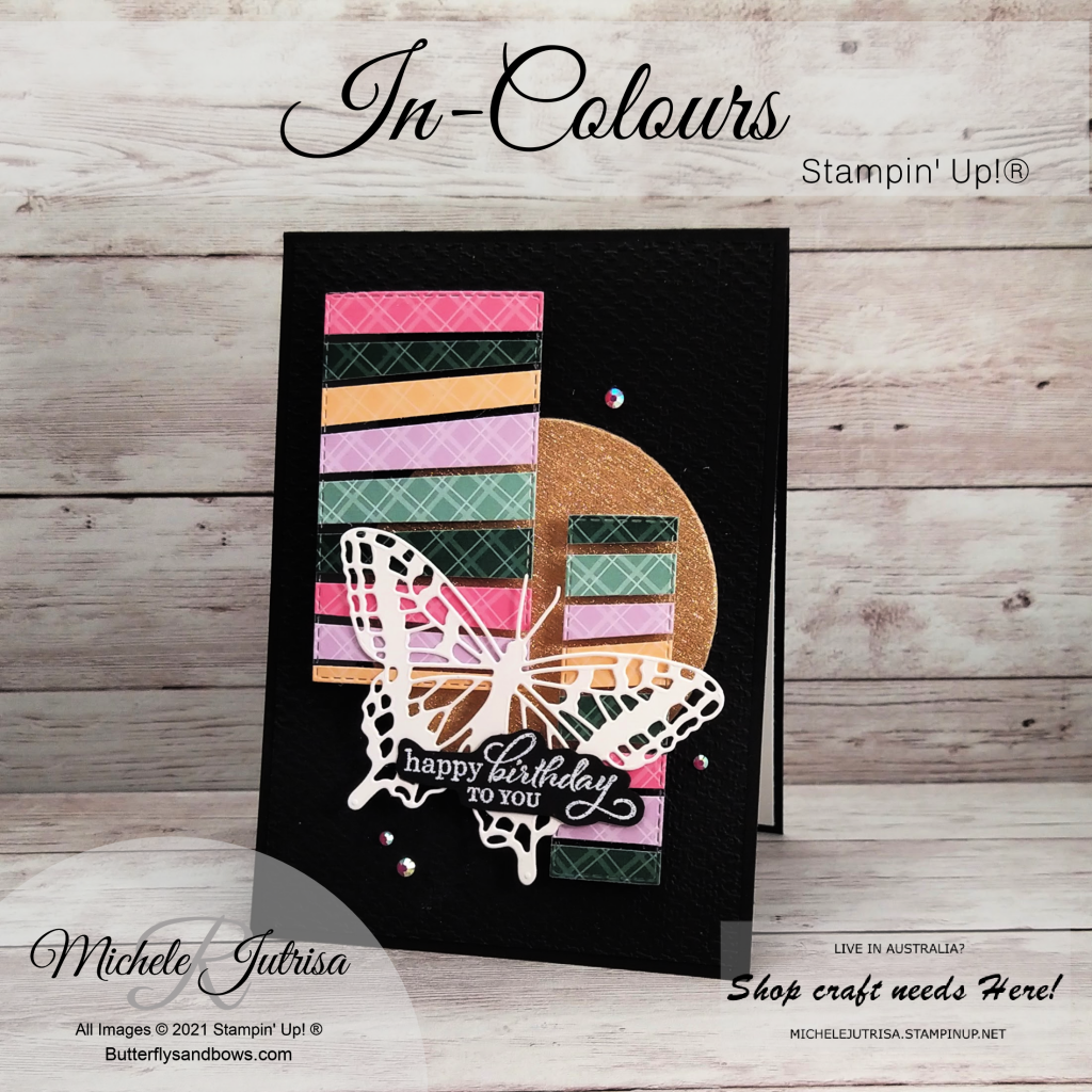 Stampin' Up! -  In-Colours, Butterfly Wings Dies, Stitched Rectangle Dies, Layering Circle Dies and Best Year Stamps