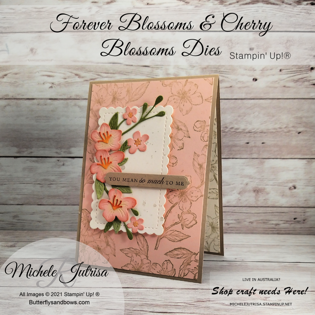 Stampin' Up! Forever Blossoms and Cherry Blossoms Dies