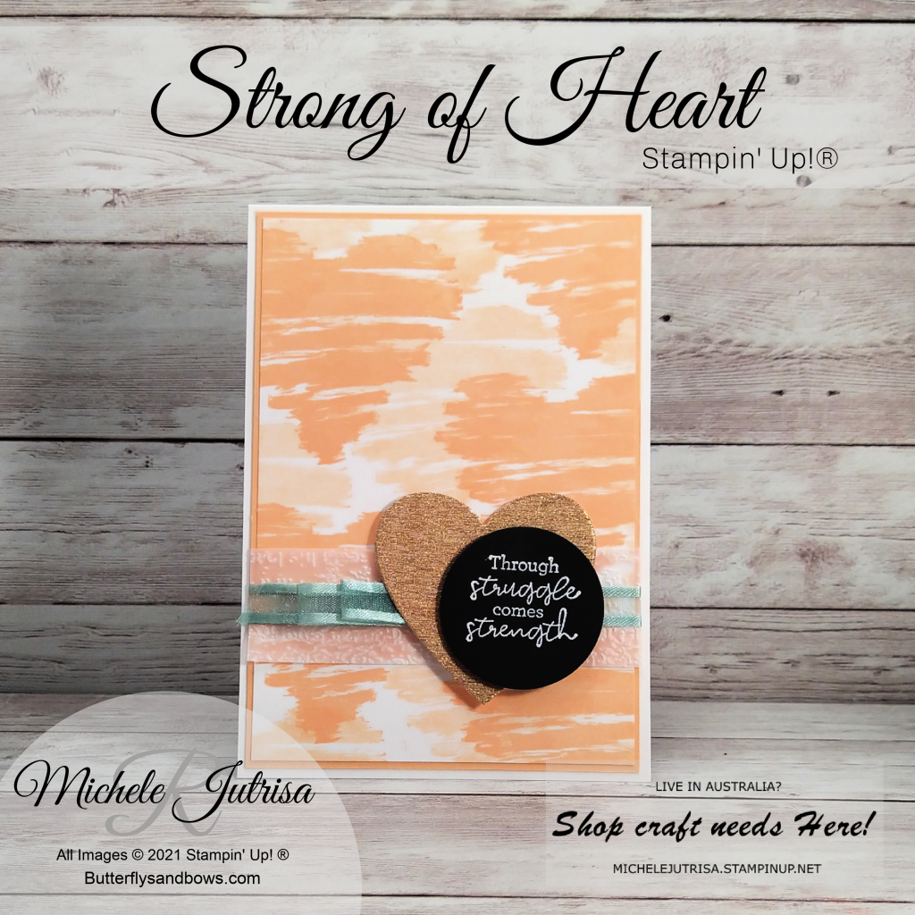 Strong of Heart by Stampin' Up!