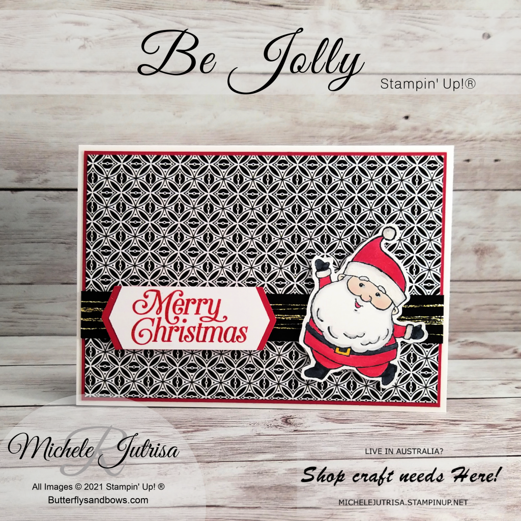 Products by Stampin' Up! * Be Jolly Stamp set * Perfectly Plaid stamp set * Pattern Party DSP